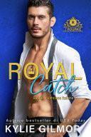Royal Catch - Gabriel (versione italiana) (I Rourke Vol. 1)