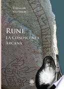 Rune. La conoscenza arcana