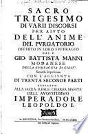 Sacro Trigesimo Di Varii Discorsi Per Aivto Dell'Anime Del Pvrgatorio