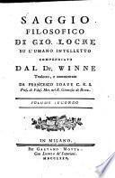 Saggio filosofico di Gio. Locke su l'umano intelletto compendiato dal Dr. Winne
