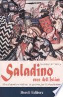 Saladino, eroe dell'Islàm