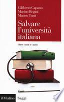 Salvare l'università italiana. Oltre i miti e i tabù
