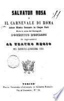 Salvator Rosa o il carnevale di Roma azione mimica danzante in cinque parti da rappresentarsi al Teatro Regio nel carneval-quaresima 1855 posto in scena dal coreografo Domenico Ronzani