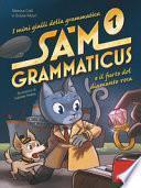 Sam Grammaticus e il furto del diamante rosa. I mini gialli della grammatica