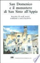 San Domenico e il monastero di San Sisto all'Appia