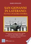San Giovanni in Laterano: tutta un'altra storia