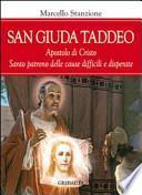 San Giuda Taddeo. L'apostolo dei casi impossibili