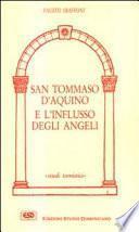 San Tommaso d'Aquino e l'influsso degli angeli