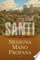 Santi – La storia della Chiesa di Gesù Cristo negli ultimi giorni, Volume 2