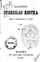 Santo Stanislao Kostka della Compagnia di Gesu per M. T