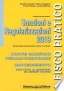 Sanzioni e regolarizzazioni. Nuove sanzioni penali-tributarie, ravvedimento con tutta la casistica ed esempi pratici