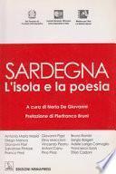Sardegna, l'isola e la poesia. Testo sardo e italiano