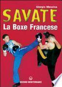 Savate: la Boxe Francese