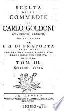 Scelta delle commedie di Carlo Goldoni avvocato veneto