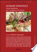 Scenari strategici: visioni identitarie per il progetto di territorio. Con CD-ROM