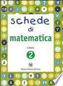 Schede di matematica. Per la Scuola elementare
