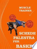 Schede Palestra per Basket