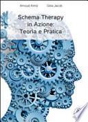 Schema therapy in azione. Teoria e pratica