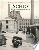 Schio. Archeologia industriale