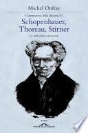 Schopenhauer, Thoreau, Stirner