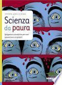 Scienza da paura