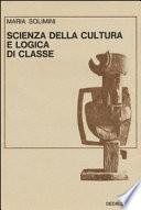 Scienza della cultura e logica di classe