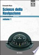 Scienze della navigazione articolazione conduzione del mezzo navale. Per gli Ist. tecnici nautici