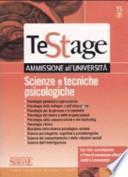 Scienze e tecniche psicologiche. Con test-esercitazione e prove d'ammissione ufficiali risolti e commentati