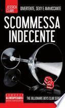 Scommessa indecente. The Billionaire Boys Club series