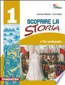 Scoprire la storia. Storia antica. Cittadinanza e Costituzione. Con espansione online. Per la Scuola media. Con CD-ROM