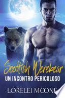 Scottish Werebear: Un Incontro Pericoloso
