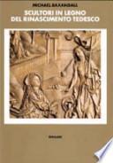 Scultori in legno del Rinascimento tedesco