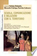 Scuola, comunicazione e relazioni con il territorio