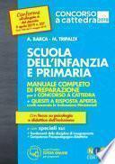 Scuola dell'infanzia e scuola primaria. Manuale completo di preparazione per il concorso a cattedra