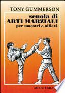 Scuola di arti marziali. Per maestri e allievi