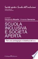 Scuola inclusiva e società aperta. Per una pedagogia e didattica dei Bes