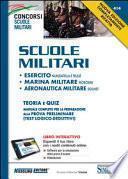 Scuole militari. Esercito, marina, aeronautica. Teoria e quiz