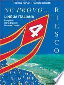 Se provo... Riesco. Quaderno operativo di lingua italiana. Per la Scuola elementare