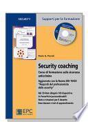 Security coaching. Corso di formazione sulla sicurezza anticrimine