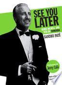 See you later. Guido Nicheli, una vita da cumenda