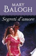 Segreti d'amore (I Romanzi Oro)