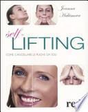 Self lifting. Come cancellare le rughe da soli