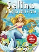 Selina la regina delle sirene (Fixed Layout Edition)
