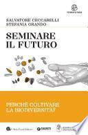 Seminare il futuro