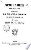 Semiramide melodramma in 2 atti da rappresentarsi al Regio Teatro nel carneval-quaresima 1854 ..