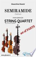Semiramide (overture) String Quartet - Set of parts