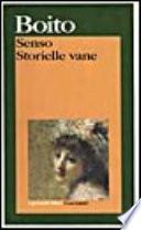Senso ; Storielle vane
