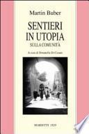 Sentieri in utopia. Sulla comunità