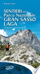 Sentieri nel Parco Nazionale Gran Sasso Laga. 120 itinerari con dati GPS