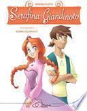 Serafina e Giandinoto. Ediz. a colori
